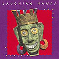 Laughing Hands CD